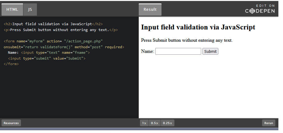 How to add form validation for empty input fields with JavaScript.